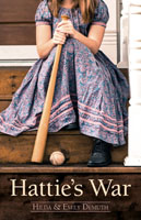 Hattie's War - A Middle-Grade Novel set in Civil War-era Milwaukee